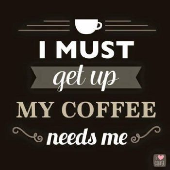 Coffee Maker Funny Taste : Good Sunday morning !!!! ROAD TRIP !!! WOOHOO !!!!! Have a great day